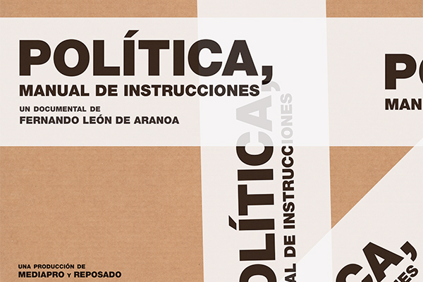 Documental «Política, manual de instrucciones»: sobre partidos y desilusiones