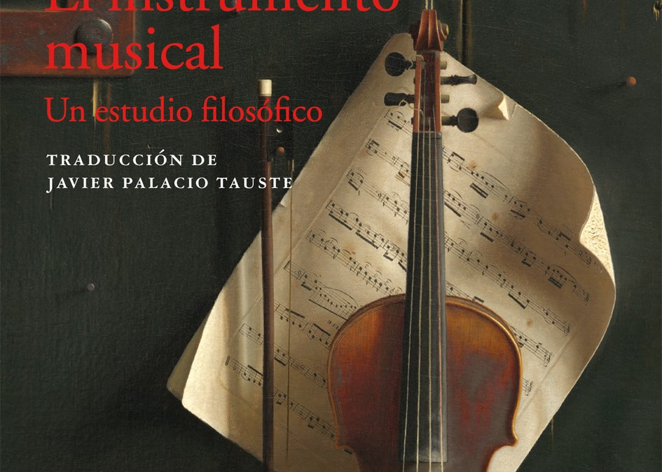 Pensar/Clasificar: el instrumento musical, según Bernard Sève