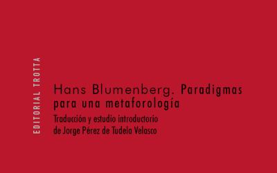 Sobre Paradigmas para una metaforología de Hans Blumenberg