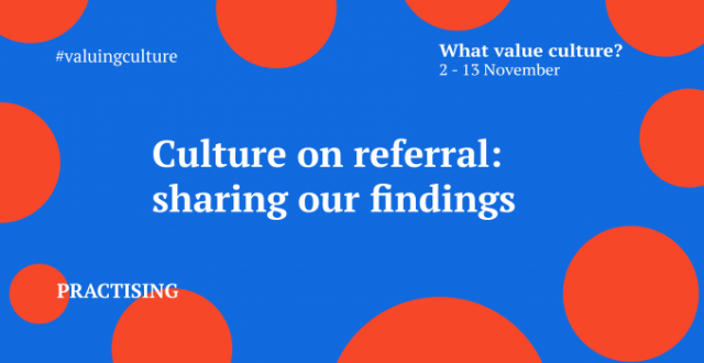 Culture on referral: sharing our findings?