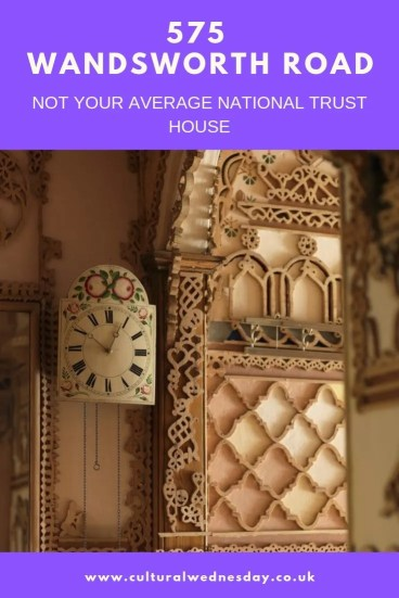 575 Wandsworth Road, not your average National Trust House.  Fretwork festoons every surface one of the more unusual things to do in London