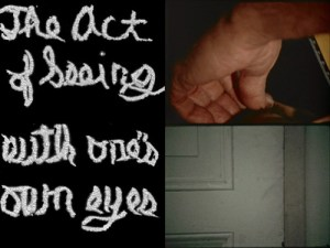 """Stan Brakhage, """"The Act Of Seeing With One Own's Eye"""""""