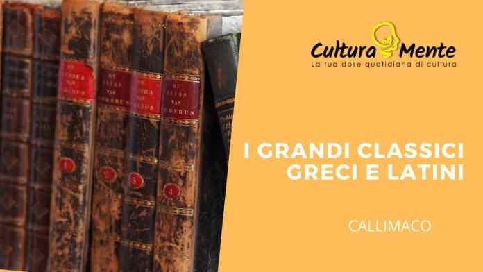 I Grandi Classici Greci e Latini: Callimaco e gli Aitia