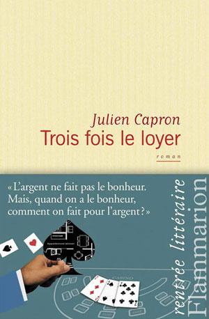 appartement a paris - Trois fois le loyer - Julien Capron
