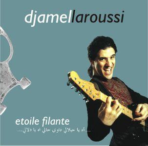 Djamel Laroussi - Etoile Filante