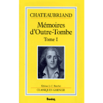 mémoires d'outre tombe tome 1 chateaubriand