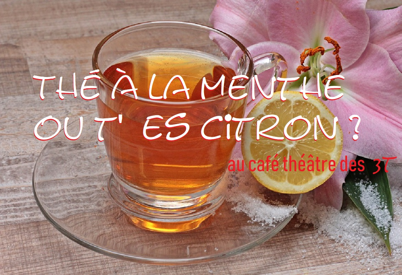 the a la menthe ou t es citron