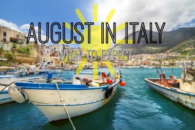 What To Expect From Italy in August