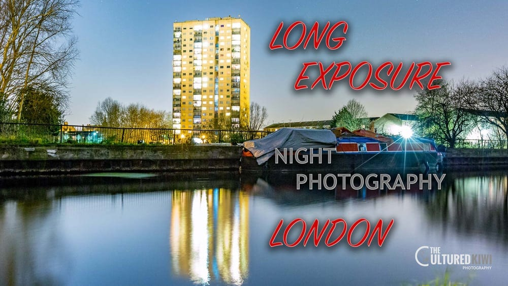 Long Exposure Night Photography in London – Part 1/2