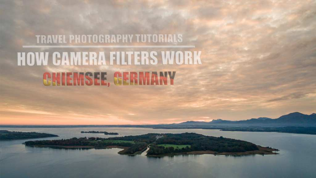 How Camera Filters Work – Chiemsee, Germany