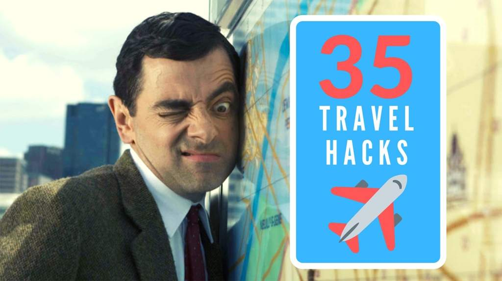 35 Travel Hacks to Save Time and Money