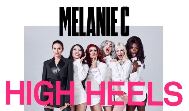 Music: Melanie C's 'High Heels' is Here!