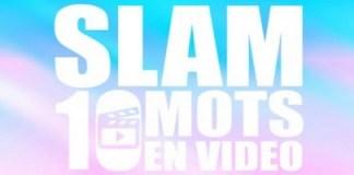 SLAME MOI 10 MOTS EN VIDÉO