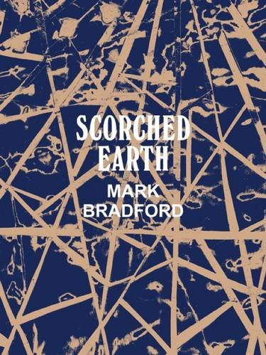 mark bradford - scorched earth