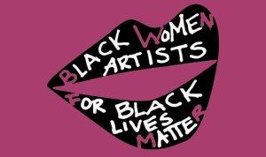 black women artists for black lives matter graphic - new museum