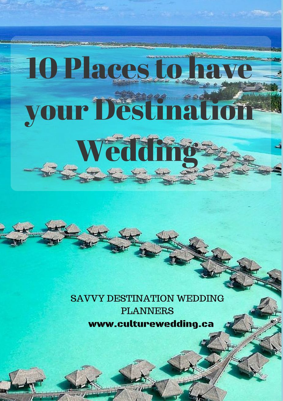 10 places to have your destination wedding culture weddings pr all inclusive destination wedding where to have your destination wedding junglespirit Image collections