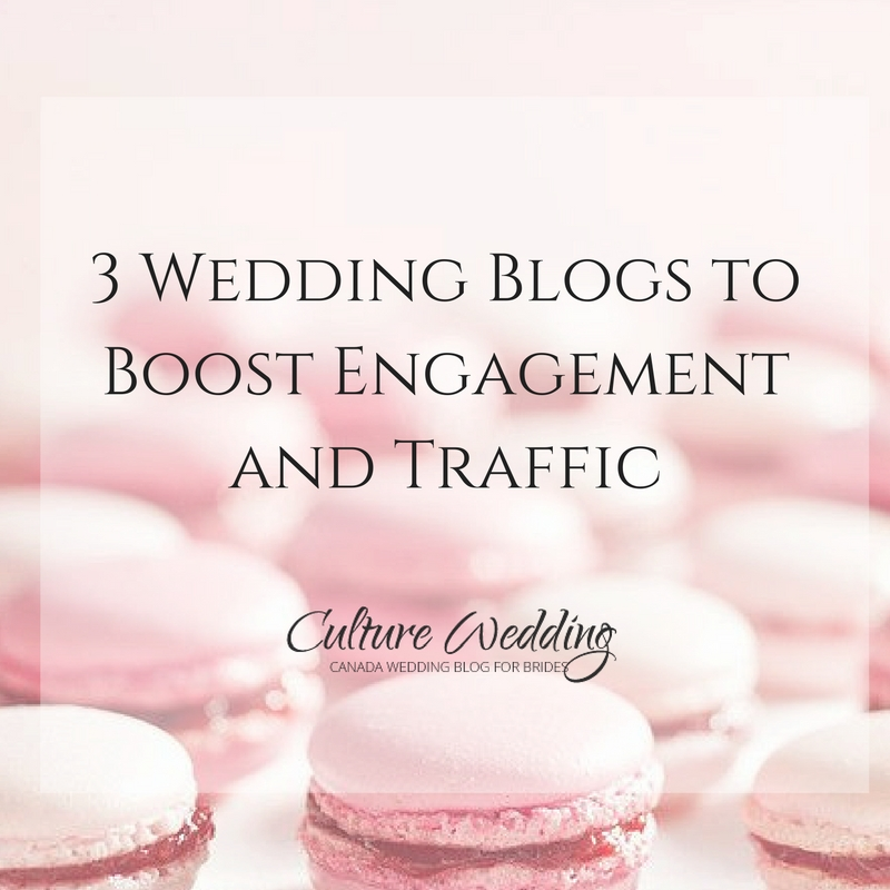 3-wedding-blogs-to-boost-engagement-and-traffic-1