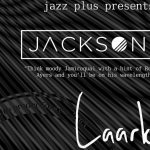 Jazz Plus Presents Laark and Jackson: Several More Than Three Chords