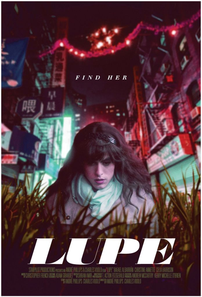 """Transgender Immigrant film """"Lupe"""" Film poster art:  woman in the foreground city night scene behind her."""