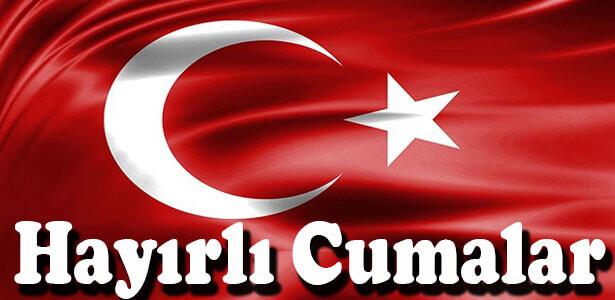 cuma mesajı türk bayraklı resimli