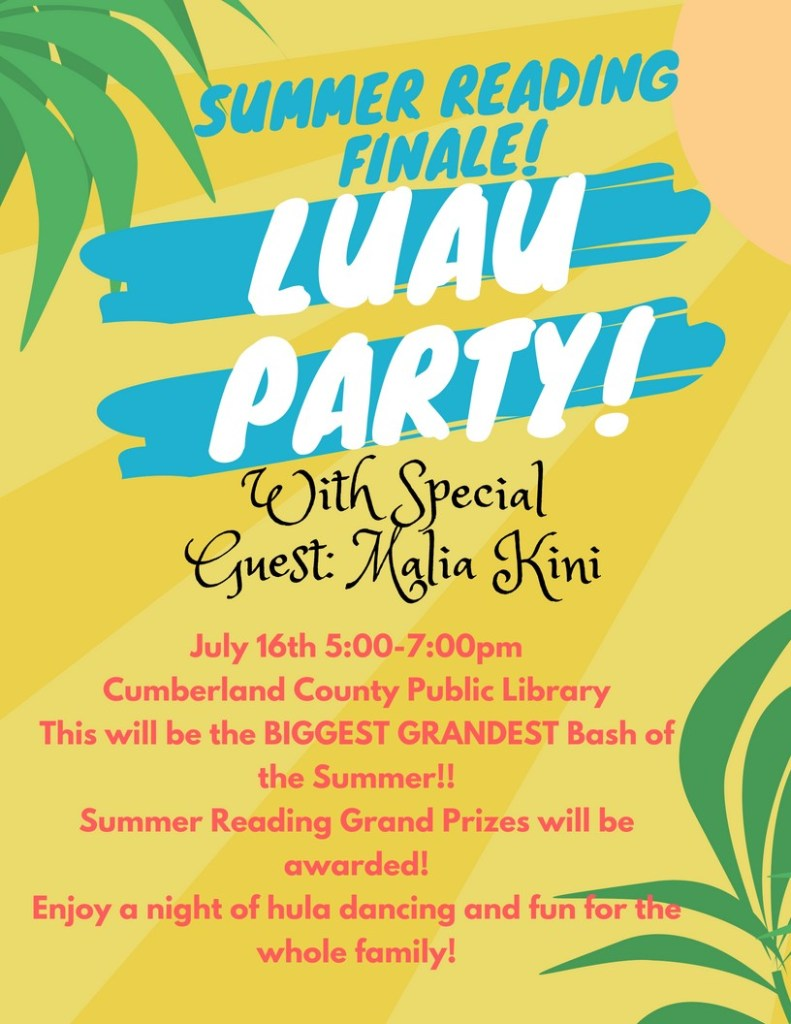 cumberland county public library summer reading luau finale party