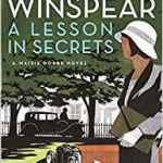 A Lesson In Secrets (A Maisie Dobbs Novel) by Jacqueline Winspear