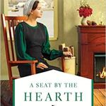Coming 11/13/2018: A Seat by the Hearth (An Amish Homestead Novel) by Amy Clipston