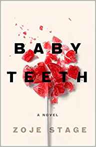 Baby Teeth (Large Print) by Zoje Stage
