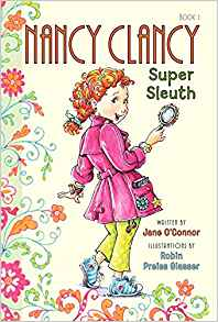 Nancy Clancy: Super Sleuth (Book #1) by Jane O'Conner