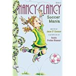 Nancy Clancy: Soccer Mania (Book #6) by Jane O'Conner