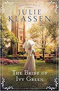 Bride of Ivy Green (Tales From Ivy Hill) by Julie Klassen