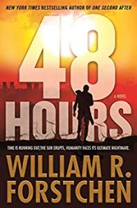 Coming 1/8/2019: 48 Hours by William R. Forstchen
