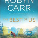 The Best of Us (Sullivan's Crossing) by Robin Carr