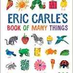 Coming 2/5/2019: Eric Carle's Book of Many Things (The World of Eric Carle) by Eric Carle