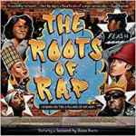 Coming 1/8/2019: Roots of Rap: 16 Bars on the Pillars of Hip Hop by Carole Boston Weatherford