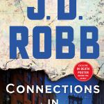 Connections in Death: An Eve of Dallas Novel (In Death , Book 48) by J.D. Robb