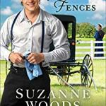 Mending Fences (The Deacan's Family Book #1) by Suzanne Woods Fisher