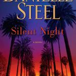 Coming 3/5/2019: Silent Night: A Novel by Danielle Steel