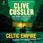 Coming 3/19/2019: Celtic Empire by Clive Cussler and Dirk Cussler