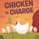 Chicken In Charge by Adam Lehrhaupht
