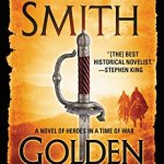 Golden Lion: A Novel of Heroes In A Time of War (Heroes in a Time of War: The Courtney) by Wilbur Smith