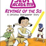Star Wars Jedi Academy: Revenge of the Sis by Jarrett J. Krosoczka
