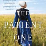 The Patient One (The Walnut Series) by Shelley Shepard Gray