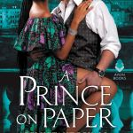 Prince on Paper (Reluctant Royals) by Alyssa Cole