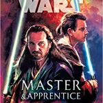 Star Wars: Master and Apprentice by Claudia Gray