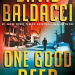 Coming 7/23/2019: One Good Deed by David Baldacci