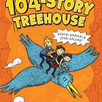 The 104 Story Treehouse by Andy Griffiths and Terry Denton