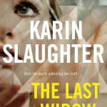 The Last Widow: A Novel (Will Trent Book 9) by Karen Slaughter