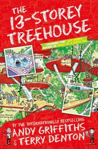 The 13 Storey Treehouse by Andy Griffiths and Terry Denton
