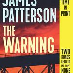 Coming 8/13/2019: The Warning by James Patterson and Robison Wells
